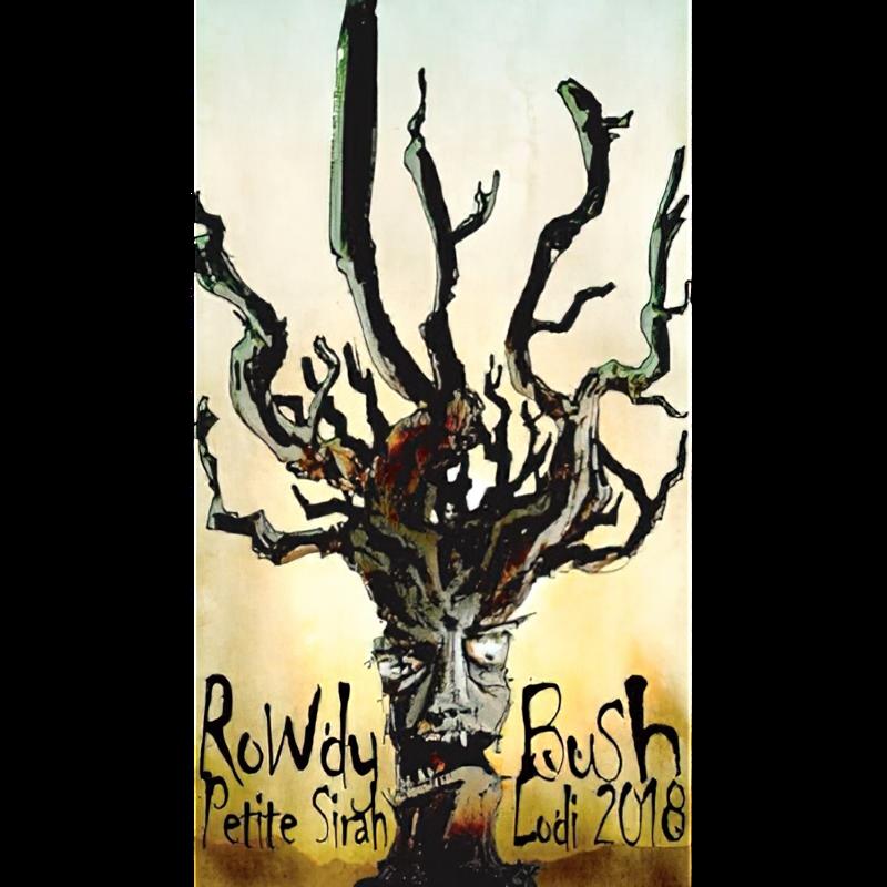 Rowdy Bush 2018 Lodi Petite Sirah